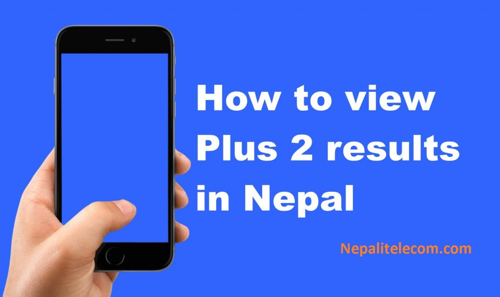 How to view NEB plus 2 results 2073 / 74 in Nepal
