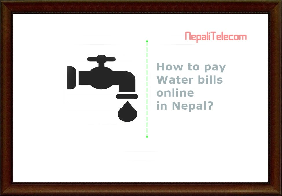 How to pay Khanepani Water bill online? - NepaliTelecom