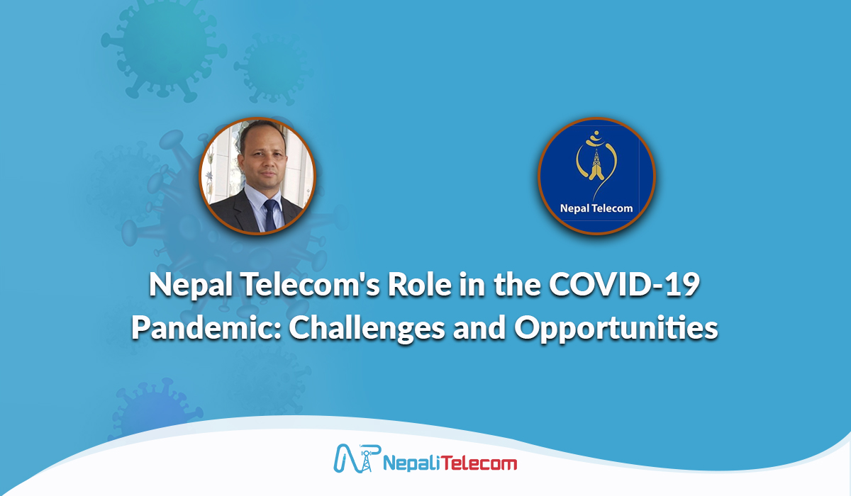 Nepal telecom covid role challenges opportunities