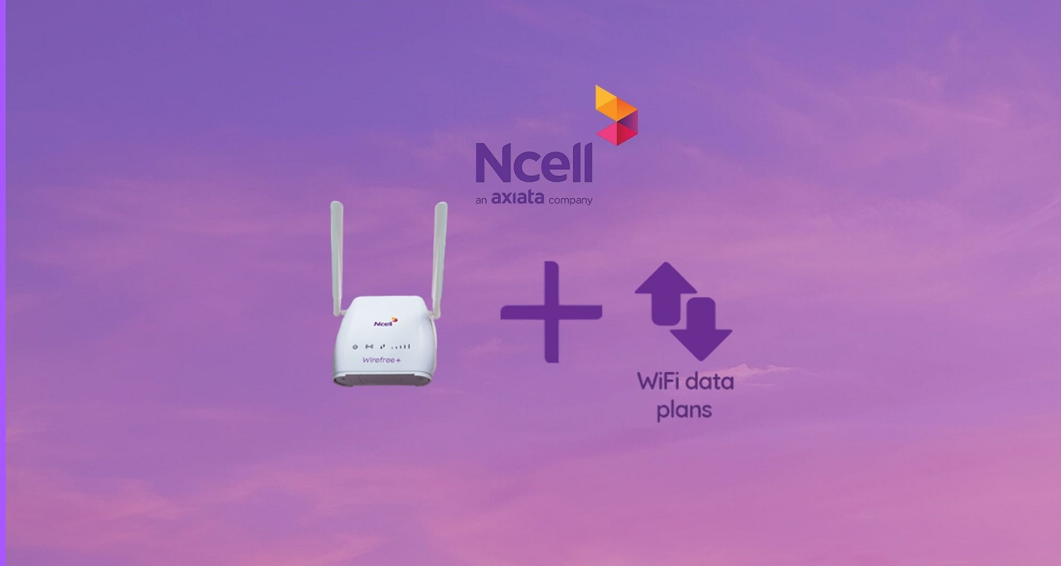 Ncell Wirefree Homnet Wifi internet service