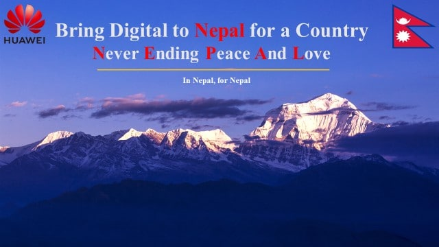 Never Ending Peace and Love Nepal Huawei