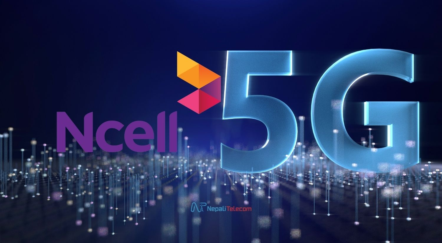 Ncell 5G