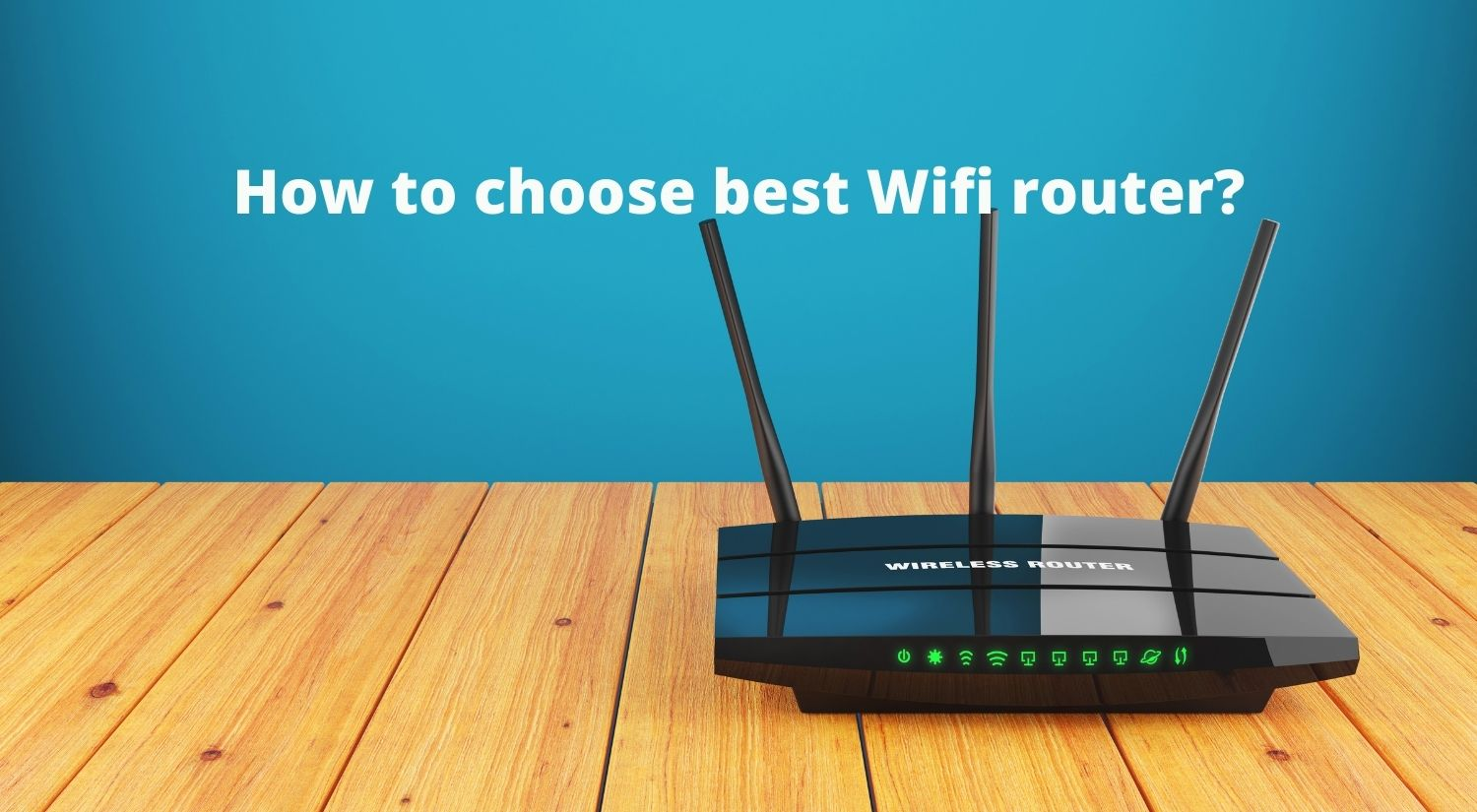 How to choose best wifi router