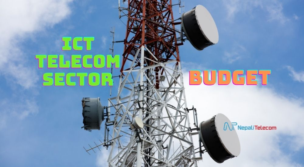 ICT Telecom sector in budget