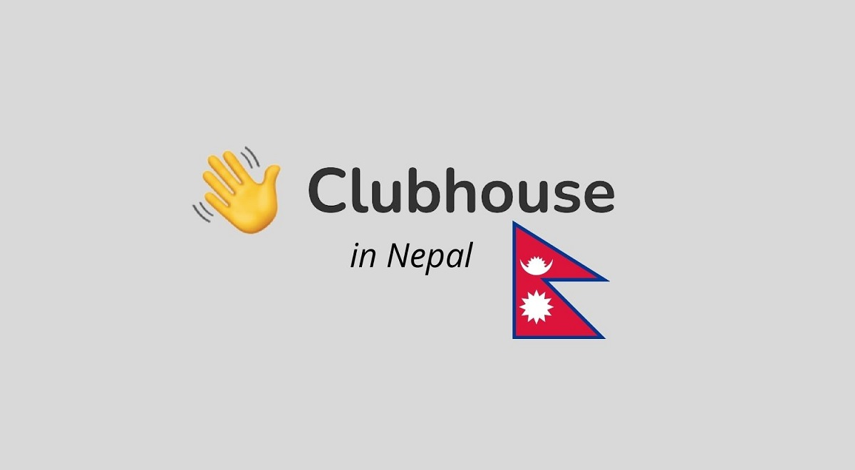 Clubhouse in Nepal