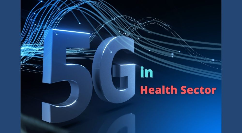 5G in Health sector