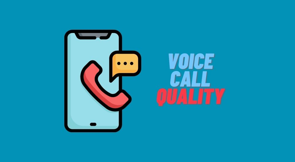 Voice call quality in Mobile networks