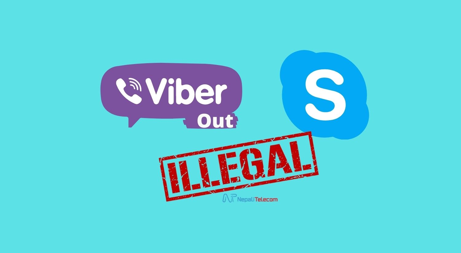 Viber out Skype out illegal in Nepal