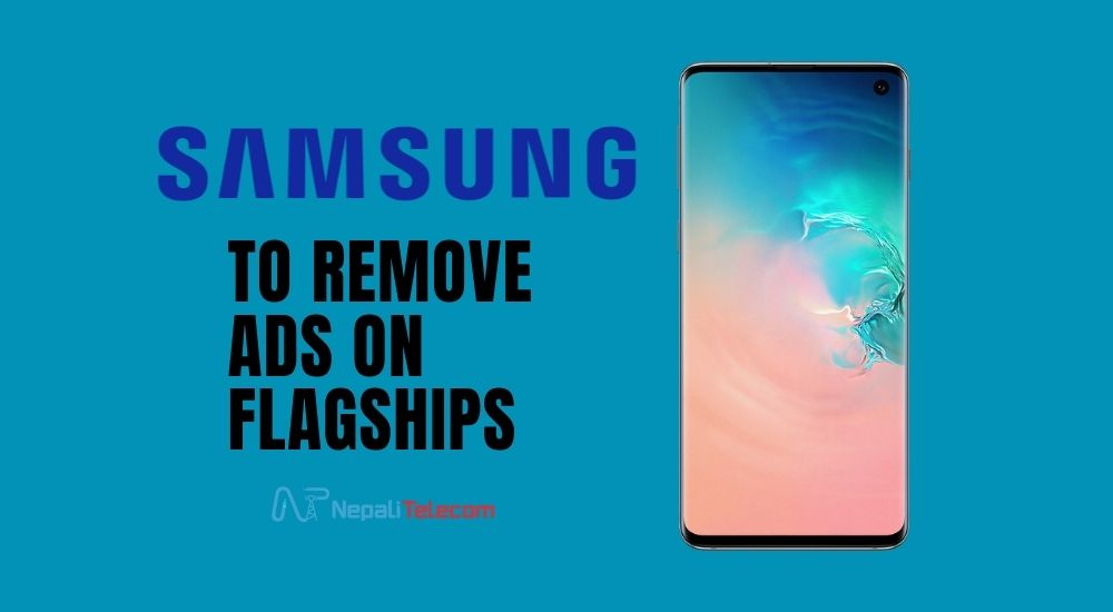 Samsung remove Ads on Flagships